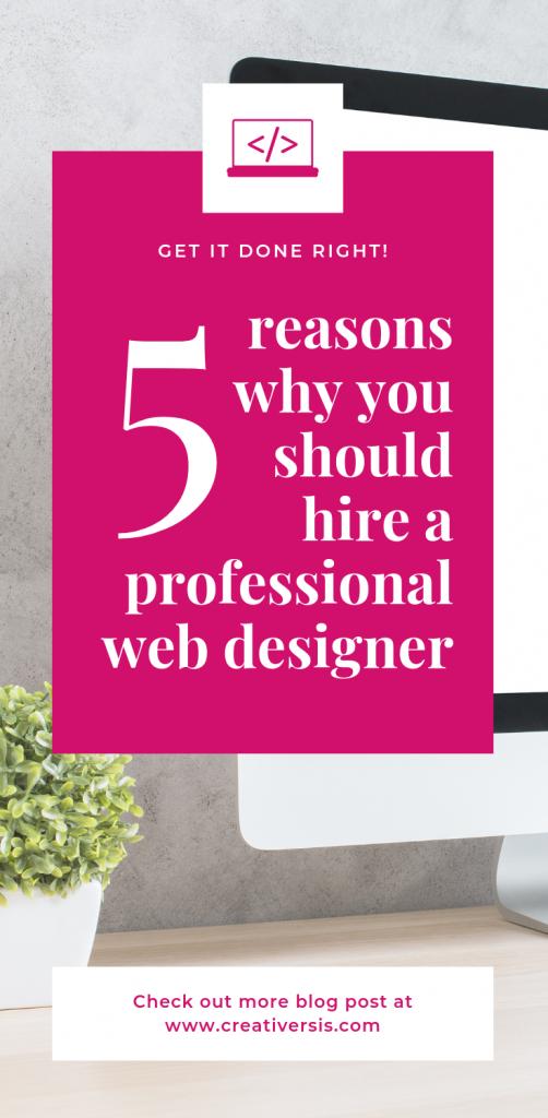 5 reasons you should hire a professional web designer