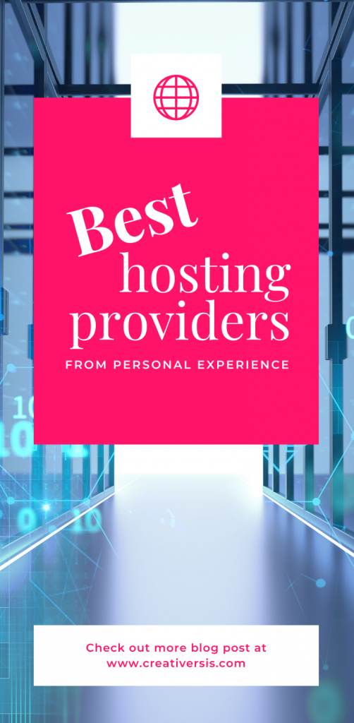 Two [2] Best Hosting Providers - from personal experience 1
